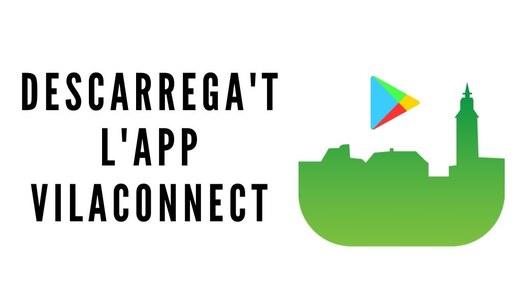 Descarrega't l'aplicació mòbil VILACONNECT per rebre tota la informació de Sant Guim de la Plana
